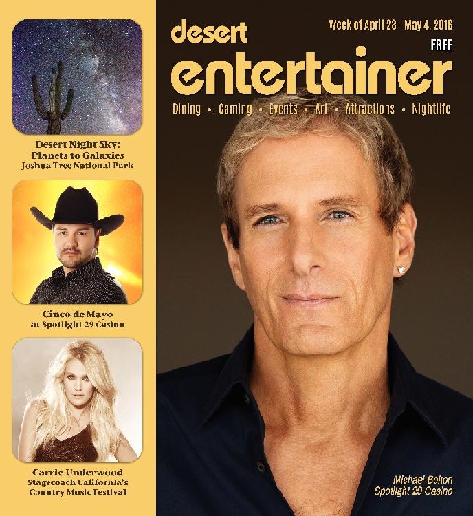 April 28, 2016 –Desert Entertainer