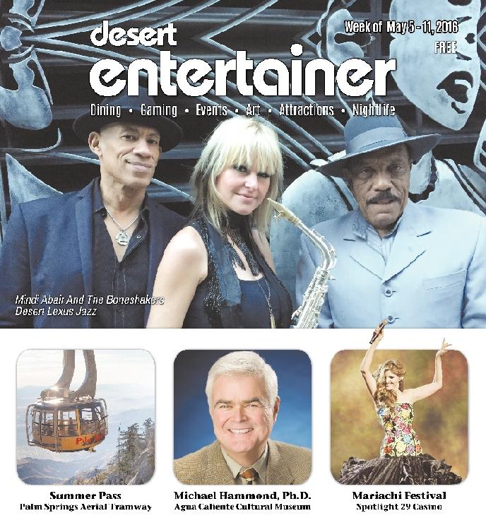 May 5, 2016 Desert Entertainer